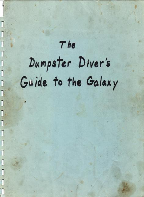 The Dumpster Diver's Guide to the Galaxy